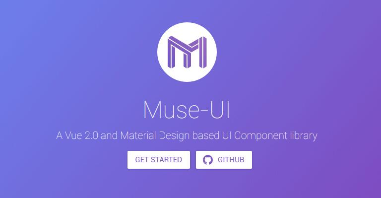 Muse UI : Material Design UI library for Vuejs 2.0