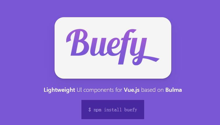 Buefy : Lightweight UI components for Vue.js