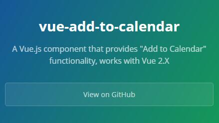 "A Vue.js component that provides ""Add to Calendar"" functionality"