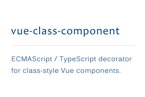 ES / TypeScript decorator for class-style Vue components