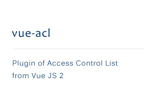 Access Control List plugin for VueJS 2