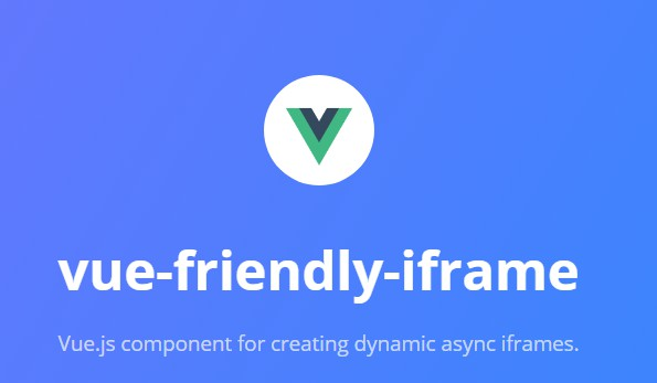 A Vue js component for creating super fast loading non-blocking iframes
