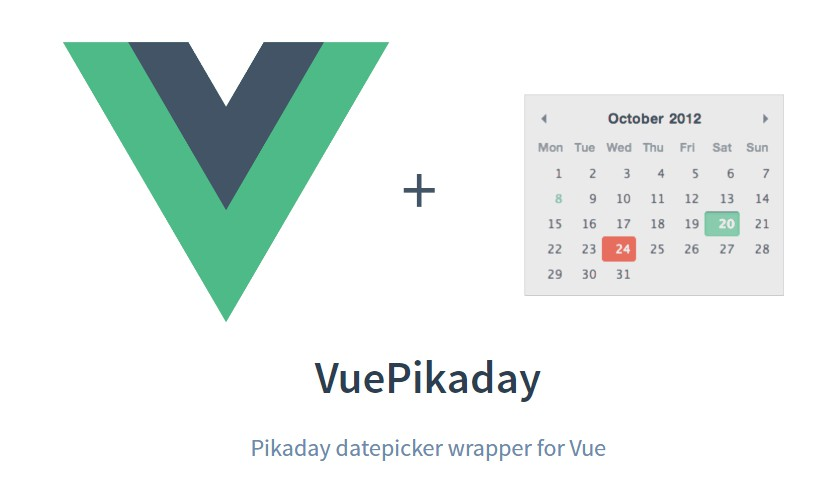 VueJS wrapper component for Pikaday datepicker