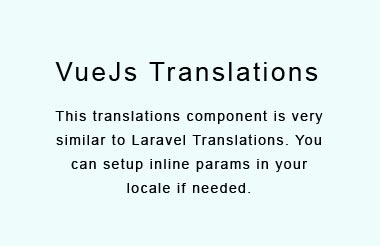 VueJs translations very similar to Laravel Translation system
