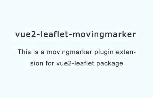 MovingMarker plugin extension for vue2-leaflet package