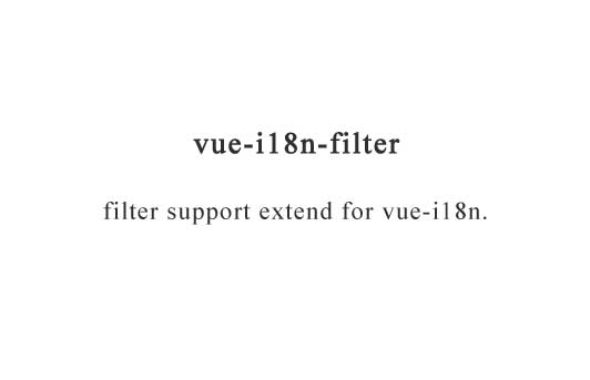 Vue filter extend for Vue-i18n