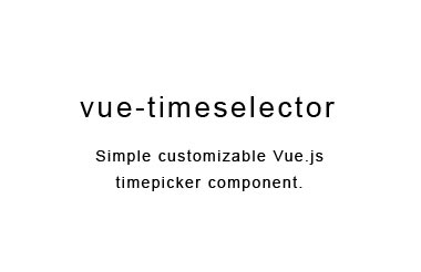 Simple customizable Vue.js timepicker component
